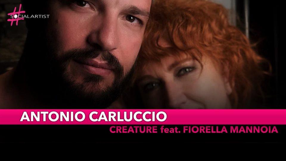 Antonio Carluccio, in duetto con Fiorella Mannoia con il brano Creature
